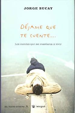 Dejame Que Te Cuente-- 9788479018078