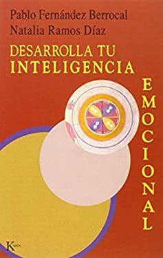 Desarrolla Tu Inteligencia Emocional 9788472455733