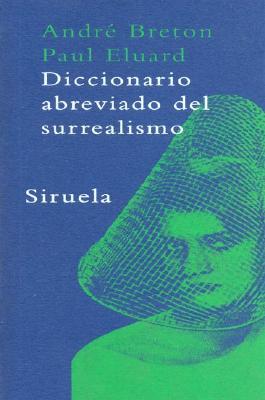 Diccionario Abreviado del Surrealismo 9788478447206