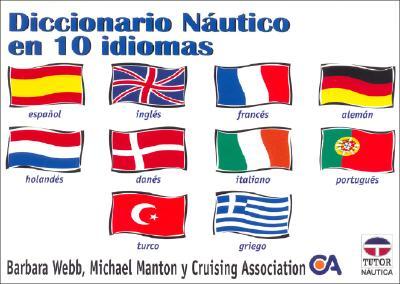 Diccionario Nautico En 10 Idiomas 9788479022983
