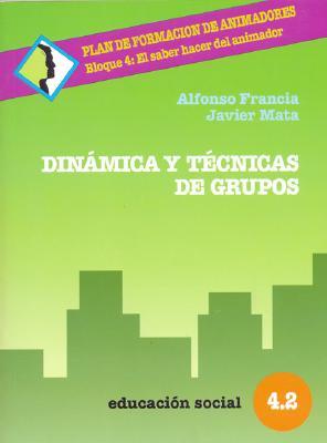 Dinamica y Tecnica de Grupos 9788470436802