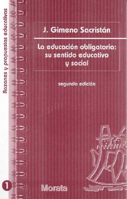 Educacion Obligatoria: Su Sentido Educativo y Social 9788471124456