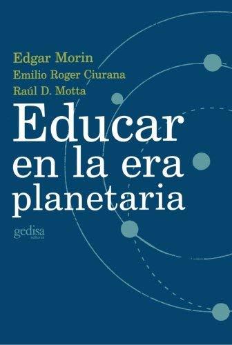 Educar En La Era Planetaria 9788474328356
