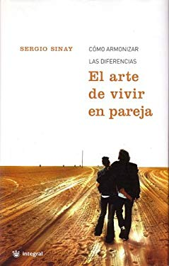 El Arte de Vivir En Pareja (the Art of Living as a Couple) 9788478712458