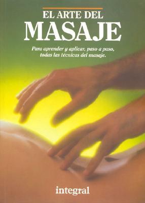 El Arte del Masaje 9788479010843