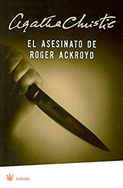 El Asesinato de Roger Ackroyd = The Murder of Roger Ackroyd 9788479015435