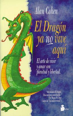 El Dragon YA No Vive Aqui 9788478082827