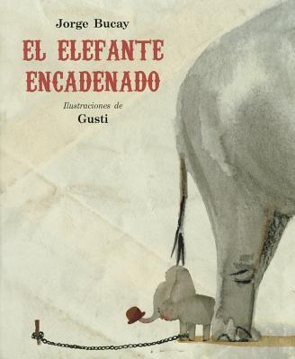 El Elefante Encadenado 9788479016661