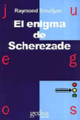 El Enigma de Scherezade = The Riddle of Scheherazade 9788474326642