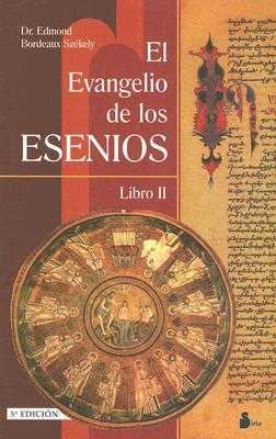 El Evangelio Esenio de la Paz: Libro II 9788478080465