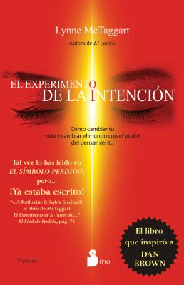 El Experimento de la Intencion = The Intention Experiment 9788478085774