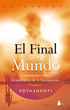 El Final de Tu Mundo = The End of Your World 9788478087686