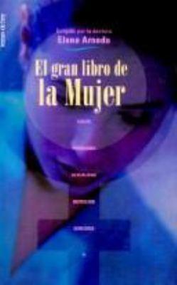 El Gran Libro de La Mujer = The Complete Book for Women 9788478808687