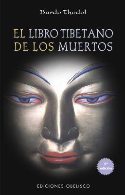 El Libro Tibetano de Los Muertos 9788477203636