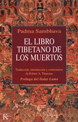 El Libro Tibetano de Los Muertos 9788472453319