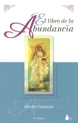 El Libro de La Abundancia 9788478081721