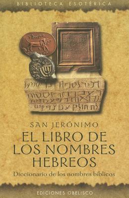 El Libro de Los Nombres Hebreos 9788477209331