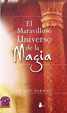 El Maravilloso Universo de la Magia 9788478085811