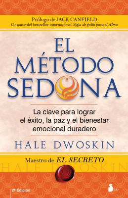 El Metodo Sedona = The Sedona Method 9788478086054