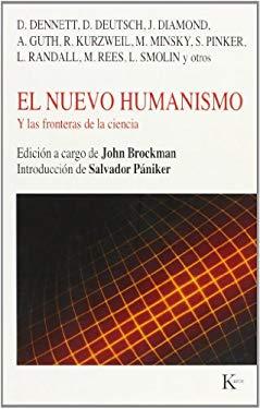 El Nuevo Humanismo: Y las Fronteras de la Ciencia 9788472456440