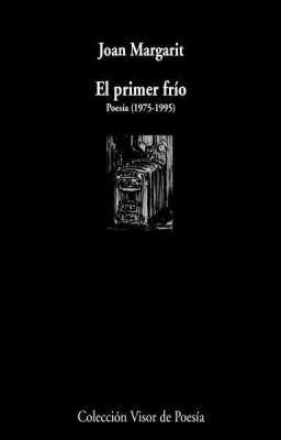 El Primer Frio, 1975-1995: Poesia 9788475225609