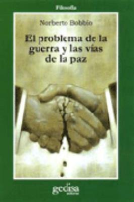 El Problema de La Guerra y Las Vias de La Paz 9788474321357