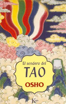 El Sendero del Tao 9788472455573
