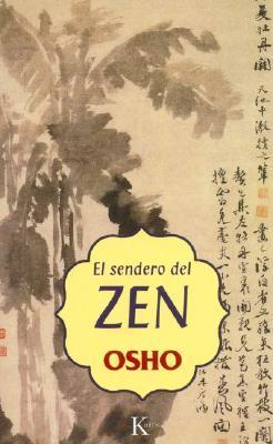 El Sendero del Zen 9788472455566