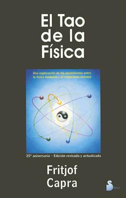 El Tao de La Fisica 9788478081752