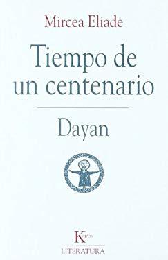 El Tiempo de un Centenario: Dayan 9788472454354