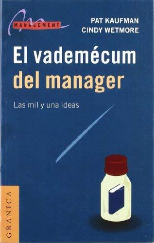 El Vademecum del Manager: Las Mil y una Ideas 9788475775104