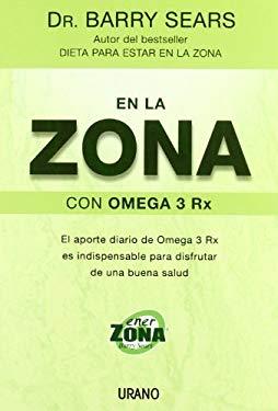 En La Zona Con Omega 3 RX 9788479536107