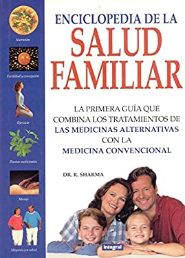 Enciclopedia de La Salud Familiar: The Family Encyclopedia of Healthy 9788479014360