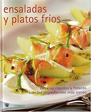 Ensaladas y Platos Frios = Salads and Cold Dishes 9788479013653