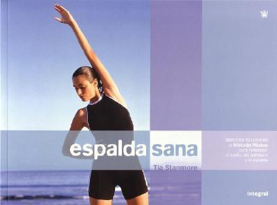 Espalda Sana (Spine Work) 9788479019457