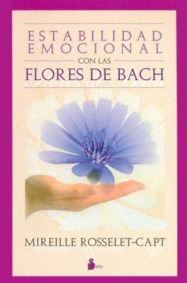 Estabilidad Emocional Con Flores Bach 9788478083305