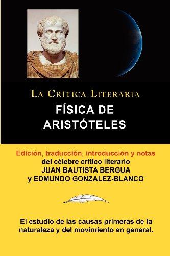 F Sica de Arist Teles, Colecci N La Cr Tica Literaria Por El C Lebre Cr Tico Literario Juan Bautista Bergua, Ediciones Ib Ricas 9788470839528