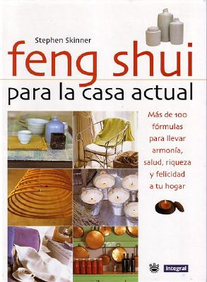 Feng Shui Para La Casa Actual (Feng Shui for Modern Living) 9788479017736