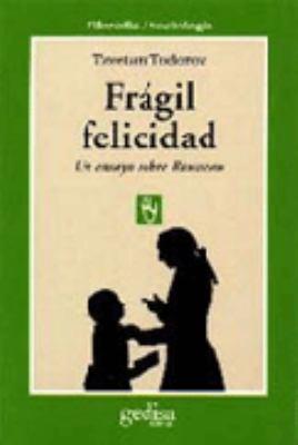 Fragil Felicidad 9788474322590