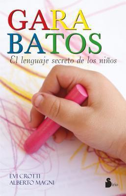 Garabatos: El Lenguaje Secreto de los Ninos 9788478085194