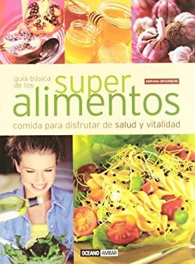 Guia Basica de Los Super Alimentos