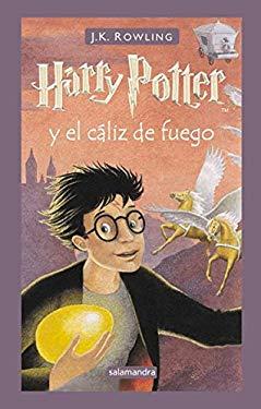 Harry Potter y El Caliz de Fuego = Harry Potter and the Goblet of Fire 9788478886456