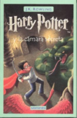 Harry Potter y la cmara secreta (Spanish Edition) - J. K. Rowling