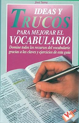 Ideas y Trucos Para Mejorar el Vocabulario 9788479273057