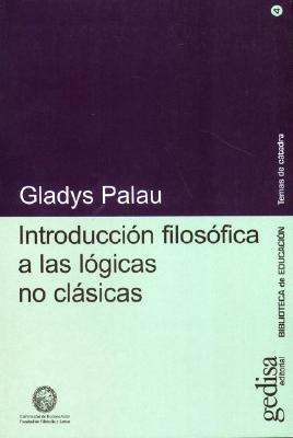 Introduccion Filosofica a Las Logicas No Clasicas 9788474320022