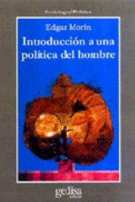 Introduccion a Una Politica del Hombre 9788474329025