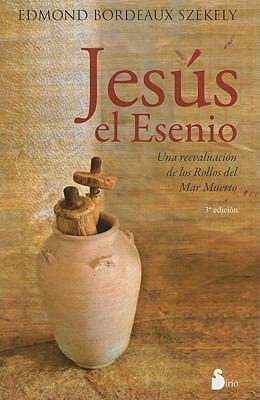 Jesus el Esenio = The Essene Jesus 9788478087457