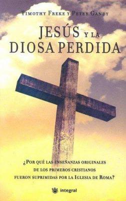 Jesus y la Diosa Perdida 9788478718054