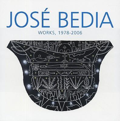 Jose Bedia: Works, 1978-2006 9788475066158