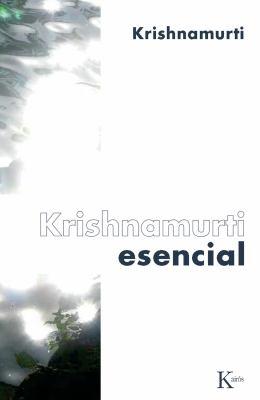 Krishnamurti Esencial 9788472457584